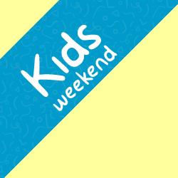 Kids Weekend